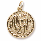 10k Gold Always Twenty One Disc Charm by Rembrandt Charms