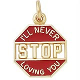 10K Gold I'll Never Stop Loving You Charm by Rembrandt Charms