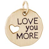 Gold Plate Love You More Charm Tag by Rembrandt Charms