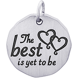 14K White Gold The Best Is Yet To Be Charm Tag