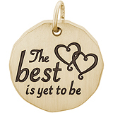 10K Gold The Best Is Yet To Be Charm Tag