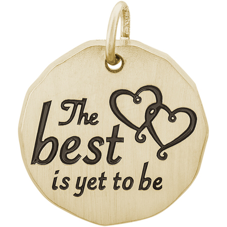 14K Gold The Best Is Yet To Be Charm Tag by Rembrandt Charms