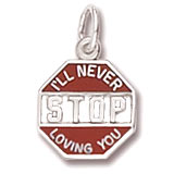 Sterling Silver Never Stop Loving You Charm by Rembrandt Charms