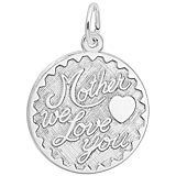 14K White Gold Mother We Love You by Rembrandt Charms