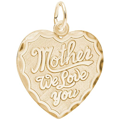 Gold Plate Mother We Love You Heart Charm by Rembrandt Charms